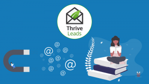 Thrive Leads & Automating Lead-Gen for Book Authors