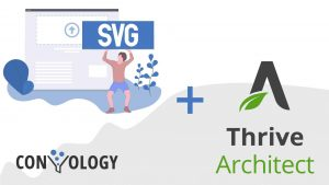 How to use SVG's with Thrive Architect (Leads, Theme Builder, etc)