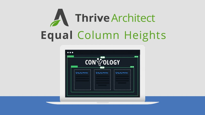 Equal Height Content Boxes and Columns in Thrive Architect