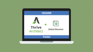 How to Edit Headers and Footers with Thrive Architect